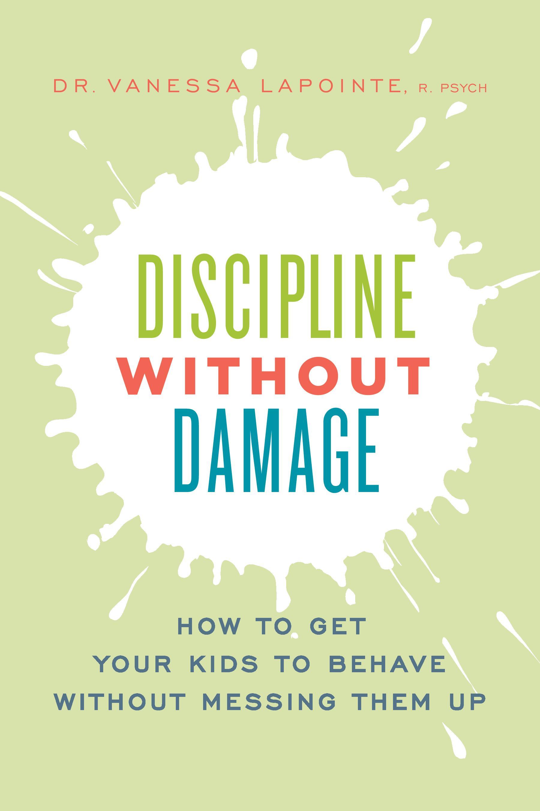 Vanessa LaPointe - Discipline Without Damage