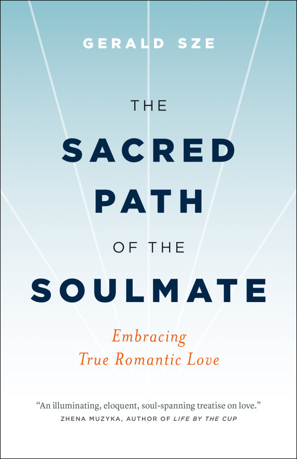 Sacred Path of the Soulmate by Gerald Sze cover spiritual true romantic love