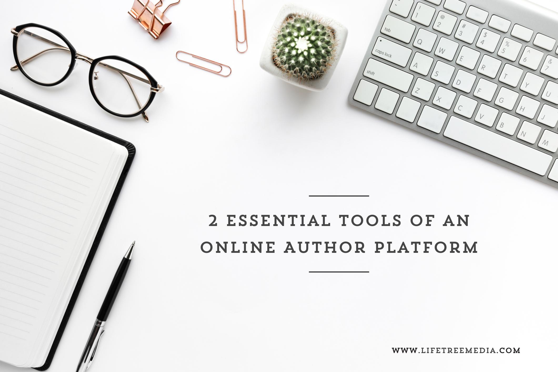2 essential tools of an online author platform